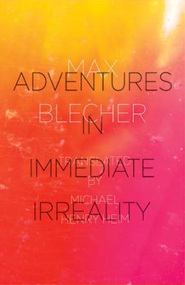 Adventures In Immediate Irreality (Paperback)