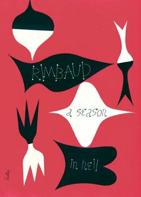 A Season in Hell & The Drunken Boat (Paperback)