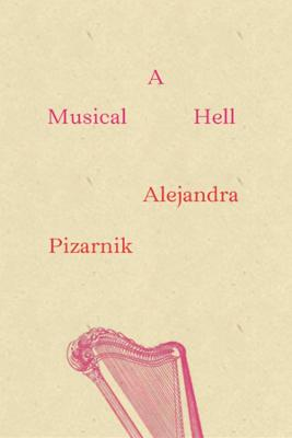 A Musical Hell - New Directions Poetry Pamphlets (Paperback)