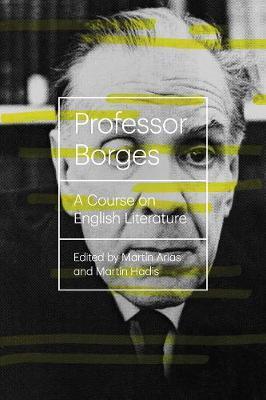 Professor Borges: A Course On English Literature (Paperback)