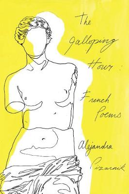 The Galloping Hour: French Poems (Paperback)