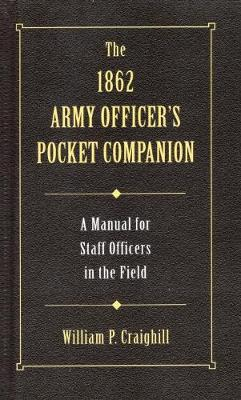 1862 Army Officer's Pocket Companion - Military Classic (Hardback)