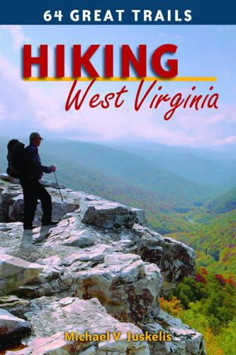 Hiking West Virginia: 64 Great Trails (Paperback)