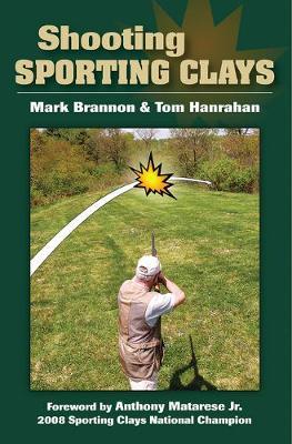 Shooting Sporting Clays (Hardback)