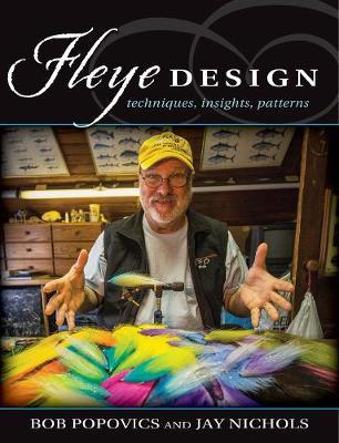 Fleye Design: Techniques, Insights, Patterns (Hardback)