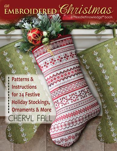Embroidered Christmas: Patterns and Instructions for 24 Festive Holiday Stockings, Ornaments, and More (Paperback)