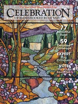 Celebration of Hand-Hooked Rugs XXIV: XXIV (Paperback)