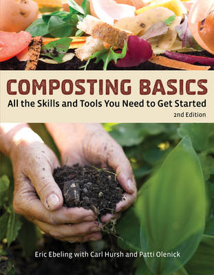 Composting Basics: All the Skills and Tools You Need to Get Started - How to Basics (Paperback)