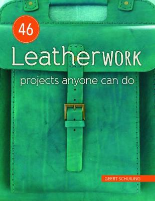 46 Leatherwork Projects Anyone Can Do (Paperback)