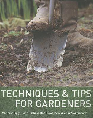Techniques & Tips for Gardeners (Paperback)