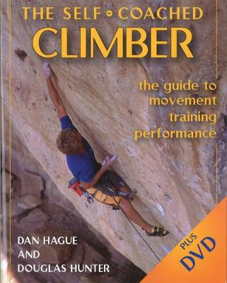 Self-Coached Climber: The Guide to Movement, Training, Performance (Paperback)