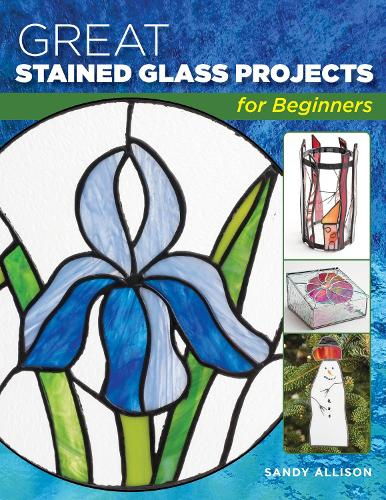 Great Stained Glass Projects for Beginners (Paperback)