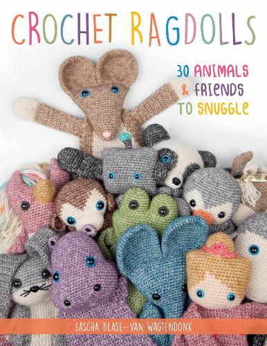 Crochet Ragdolls: 30 Animals and Friends to Snuggle (Paperback)