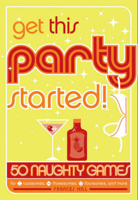 Get This Party Started (Hardback)