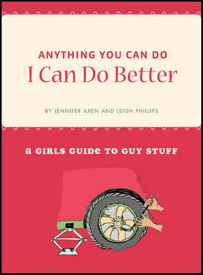 Anything You Can Do, I Can Do Better (Paperback)