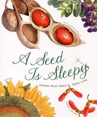 A Seed Is Sleepy (Hardback)