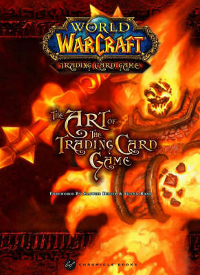 World of Warcraft: Art of the Trading Card Game (Hardback)