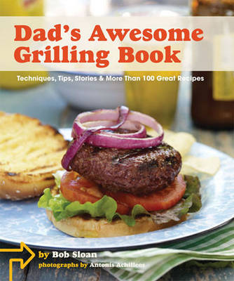 Dad's Awesome Grilling Book (Hardback)