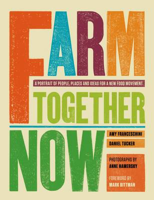 Farm Together Now (Paperback)