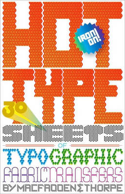 Hot Type: 30 Sheets of Typographic Fabric Transfers