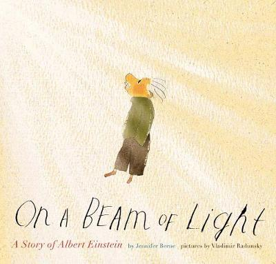 On a Beam of Light: A Story of Albert Einstein (Hardback)