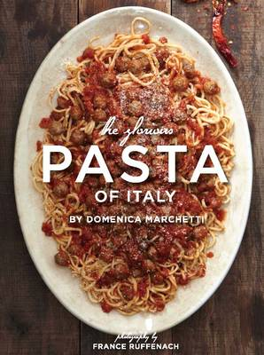 Glorious Pasta of Italy (Hardback)