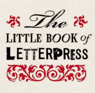 Little Book of Letterpress (Hardback)