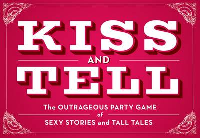Kiss and Tell: Game