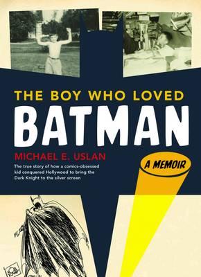 Boy Who Loved Batman (Hardback)