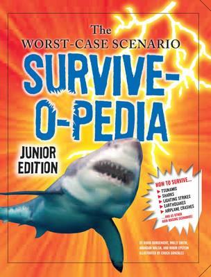 The Worst-Case Scenario Survive-o-pedia (Hardback)