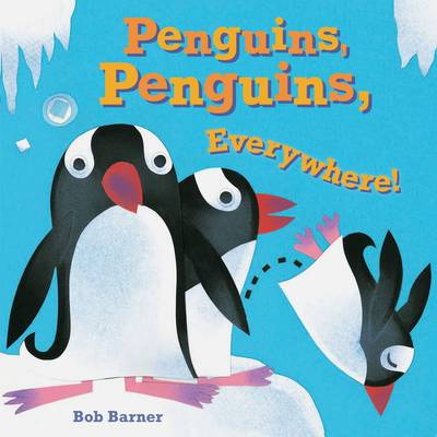Penguins, Penguins, Everywhere! (Board book)