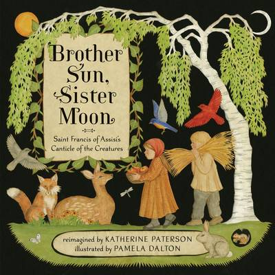 Brother Sun, Sister Moon (Hardback)