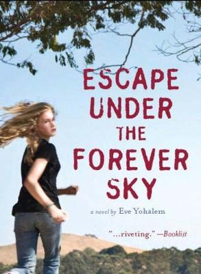 Escape Under the Forever Sky (Paperback)