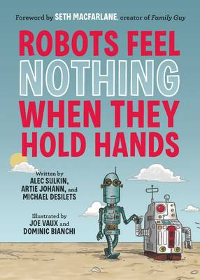 Robots Feel Nothing When They Hold Hands (Paperback)