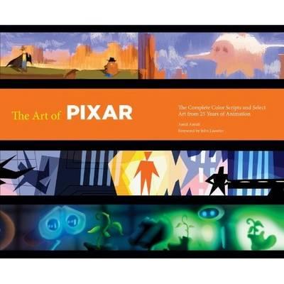 Art of Pixar: 25th Anniv (Hardback)