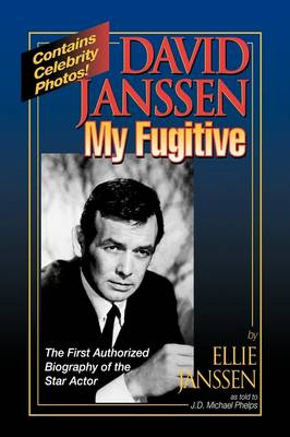 David Janssen, My Fugitive (Hardback)