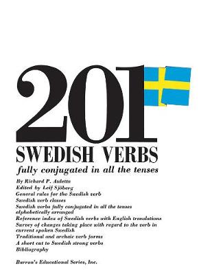 201 Swedish Verbs Fully Conjugated in All the Tenses - 201 Verbs Series (Paperback)