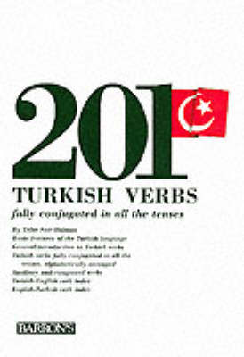 201 Turkish Verbs - 201 Verbs Series (Paperback)