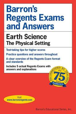 Regents Exams and Answers: Earth Science - Barron's Regents NY (Paperback)