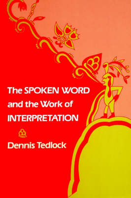 The Spoken Word and the Work of Interpretation - Conduct and Communication (Paperback)