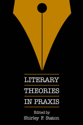 Literary Theories in Praxis (Paperback)