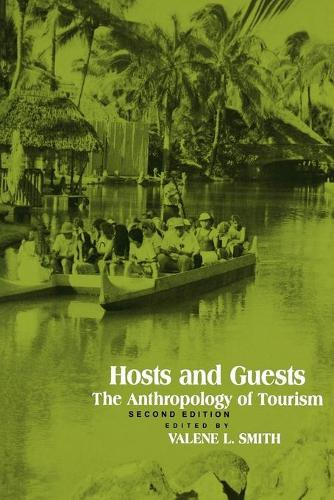 Hosts and Guests: The Anthropology of Tourism (Paperback)
