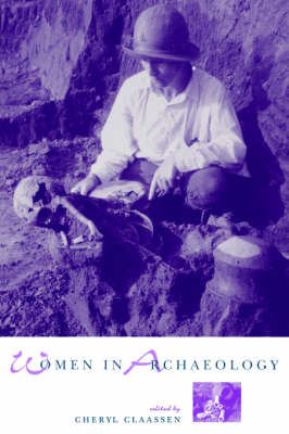 Women in Archaeology (Paperback)
