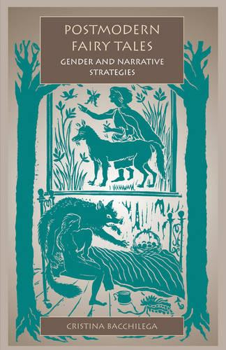 Postmodern Fairy Tales: Gender and Narrative Strategies (Paperback)