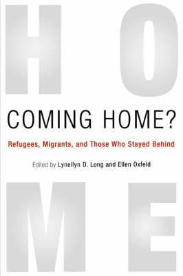 Coming Home?: Refugees, Migrants, and Those Who Stayed Behind (Paperback)