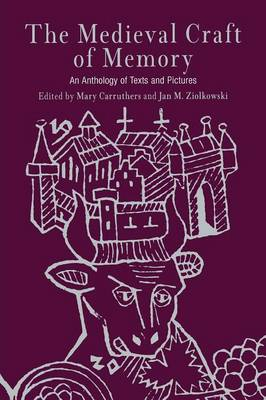 The Medieval Craft of Memory: An Anthology of Texts and Pictures - Material Texts (Paperback)