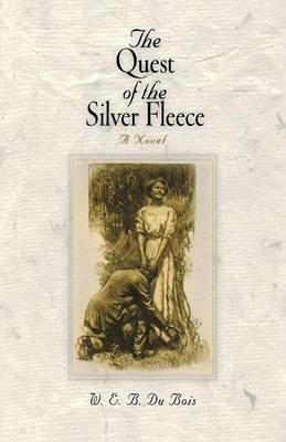 The Quest of the Silver Fleece: A Novel - Pine Street Books (Paperback)