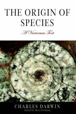 The Origin of Species: A Variorum Text (Paperback)