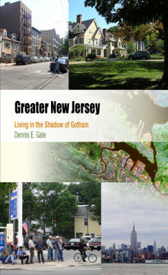 Greater New Jersey: Living in the Shadow of Gotham - Metropolitan Portraits (Paperback)