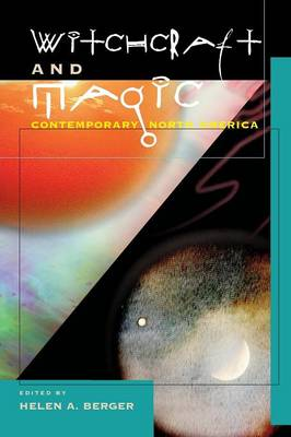 Witchcraft and Magic: Contemporary North America (Paperback)